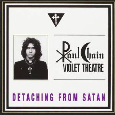 Chain, Paul - Detaching From Satan