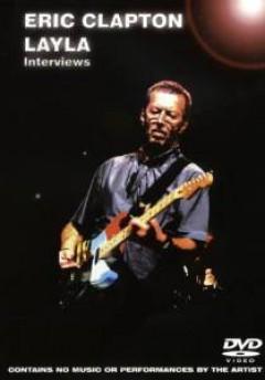 Clapton, Eric - Layla  Interviews