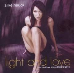 Hauck, Silke - Light & Love