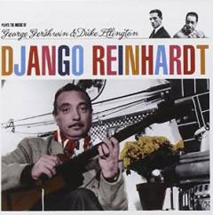 Django Reinhardt - Plays the Music of Gershwin & Ellington