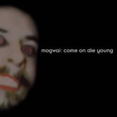 Mogwai - Come On Die Young Ltd/Hq