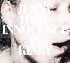 Hval, Jenny - Innocence Is Kinky