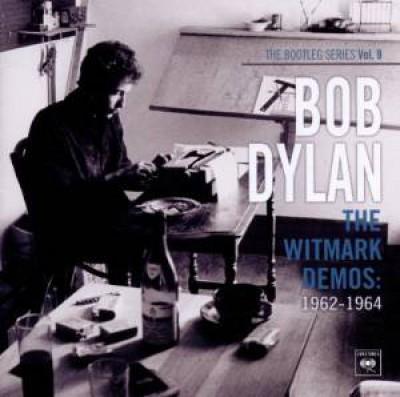 Dylan, Bob - Witmark Demos:1962 1964