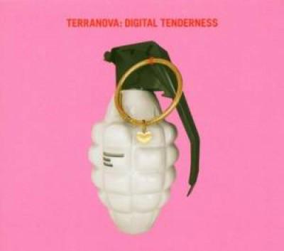 Terranova - Digital Tenderness