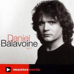 Balavoine, Daniel - Master Serie Vol.1