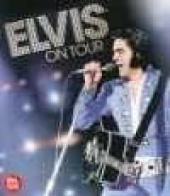 Presley, Elvis - Elvis On Tour