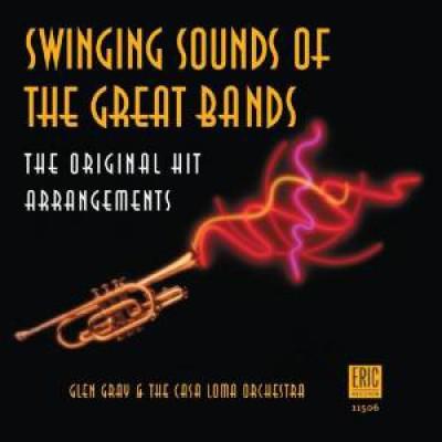 Gray, Glen & His Casa Lom - Swinging Sounds Of The Gr