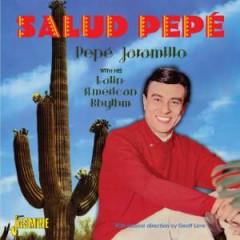 Pepe Jaramillo - Salud Pepe