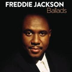 Jackson, Freddie - Ballads