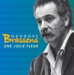 Brassens, Georges - Une Jolie Fleur