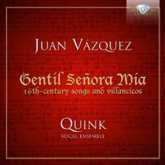 Vazquez, J. - Gentil Senora Mia