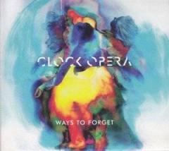 Clock Opera - Ways To Forget  Digi