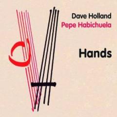Pepe Habichuela - Hands