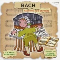 Bach, J.S. - Le Petit Menestrel