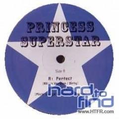 Princess Superstar - Perfect
