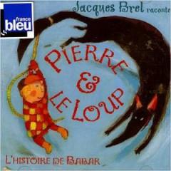 Brel, Jacques - Pierre Et Le Loup