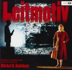 Robidoux, Michel - Leitmotiv