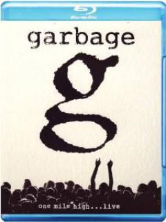 Garbage - One Mile Highlive