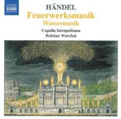 Handel, G.F. - Fireworks/Water Music