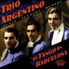 Trio Argentino - El Tango En Barcelona