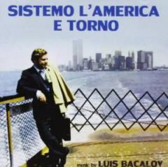 Bacalov, Luis - Sistemo L'america E Torno