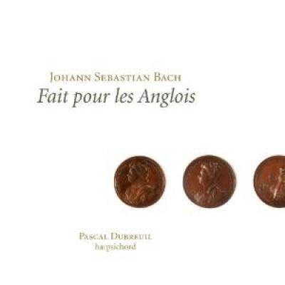 Bach, J.S. - Fait Pour Les Anglois