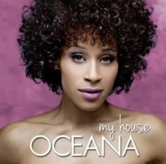 Oceana - My House