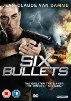 Movie - Six Bullets