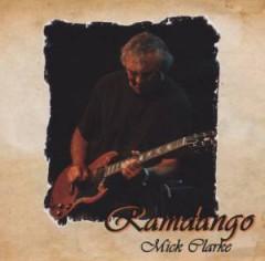Clarke, Mick - Ramdango