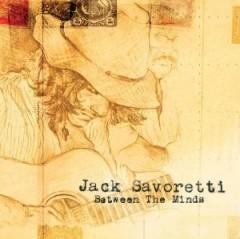 Savoretti, Jack - Between The Minds