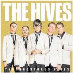 The Hives - Tyrannosaurus Hives