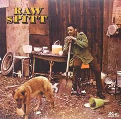 Raw Spitt - Raw Spitt  Reissue