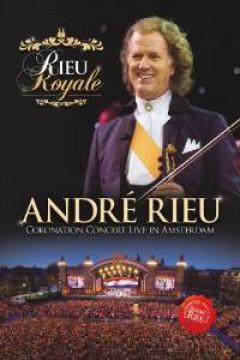 Rieu, Andre - Rieu Royale Coronation