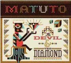 Matuto - Devil And The Diamond