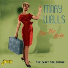 Wells, Mary - Bye Bye Baby + 4
