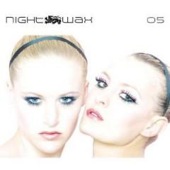V/A - Nightwax 05