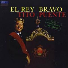 Puente, Tito - El Rey Bravo/Tambo