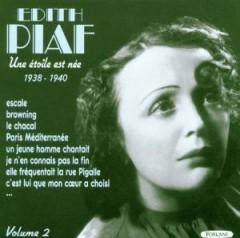 Piaf, Edith - Une Etoile Est Nee Vol.2