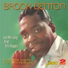 Benton, Brook - Let Me Sing & I'm Happy