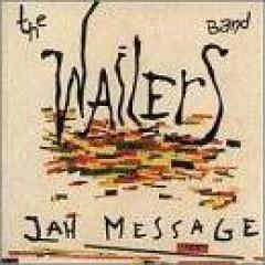 Wailers - Jah Messages