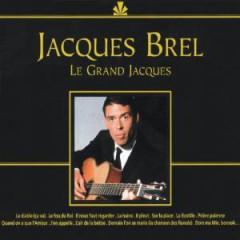 Brel, Jacques - Le Grand Jacques