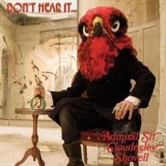 Admiral Sir Cloudesley Sh - Don't Hear It Fear It