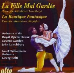 Herold/Rossini/Respighi - La Fille Mal Gardee/La Bo