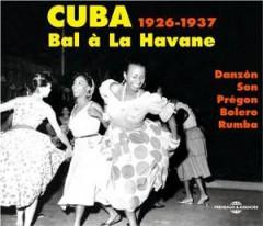 V/A - Cuba 1929 37: Bal A La Ha