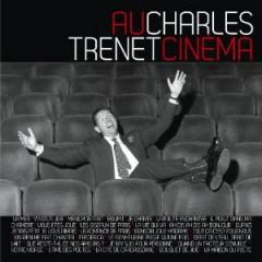 Trenet, Charles - Charles Trenet Au Cinema