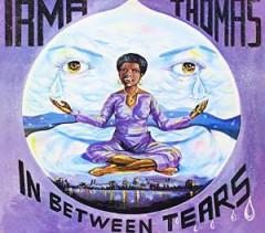 Thomas, Irma - In Between Tears