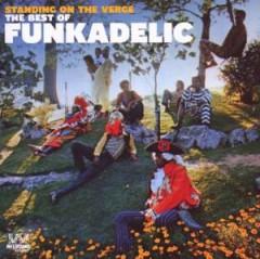 Funkadelic - Standing On The Verge