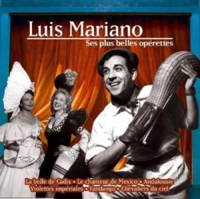 Mariano, Luis - Ses Plus Belle..