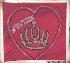 Royal Southern Brotherhoo - Heartsoulblood