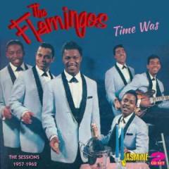 Flamingos - TIME WAS